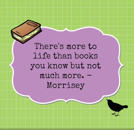 there-s-more-to-life-than-books-quote