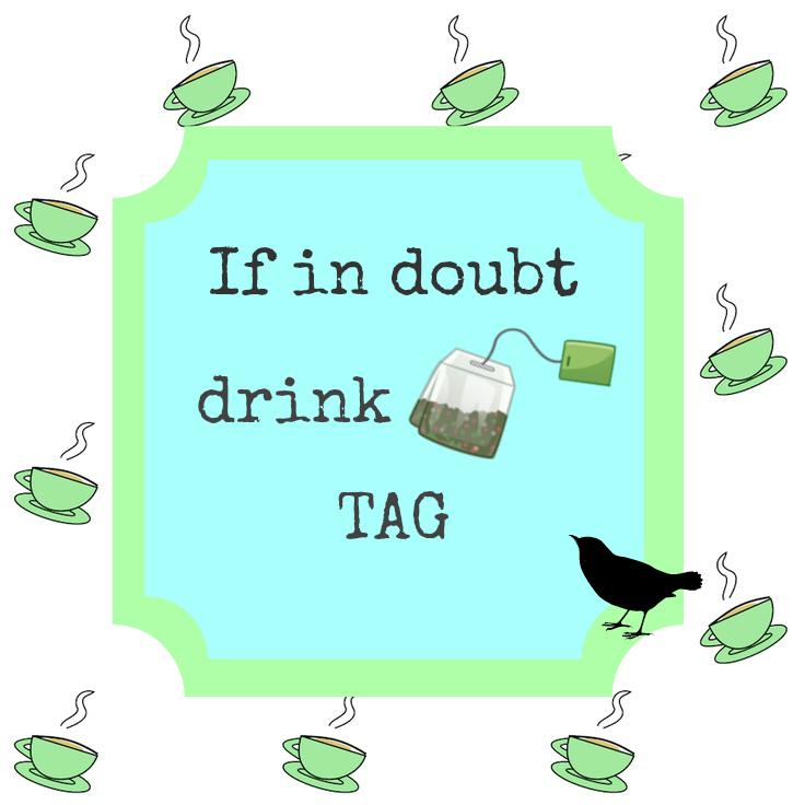ifindoubtdrinkteatag